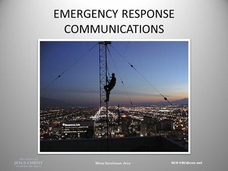 Mesa Storehouse Area EMERGENCY RESPONSE COMMUNICATIONS.