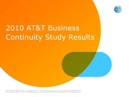 © 2010 AT&T Intellectual Property. All rights reserved. AT&T, the AT&T logo and all other AT&T marks contained herein are trademarks of AT&T Intellectual.