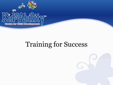 Training for Success. Training Plan for ACS ACS clients are assigned to care paths – the amount of training provided depends on their communication system.