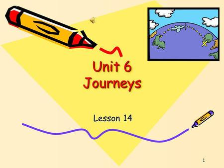 1 Unit 6 Journeys Lesson 14 Warming Up! 1.Lets see what team can read the most words! 2.Ready?
