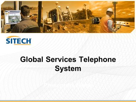 Global Services Telephone System Presenters Name.