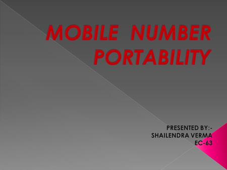 Mobile Number portability (MNP) definition MNP services classification Processing a call to a ported number Different techniques used to implement MNP.