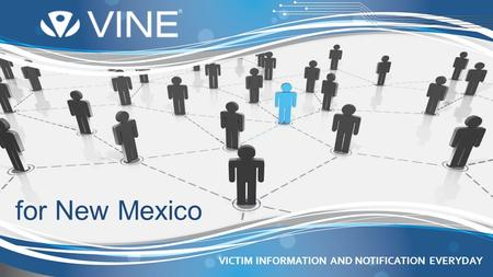VICTIM INFORMATION AND NOTIFICATION EVERYDAY for New Mexico.