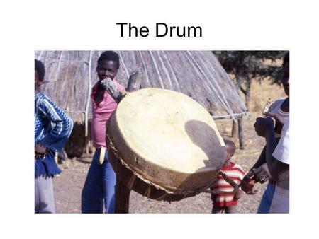 The Drum. Signal Fires Smoke Signals Signal Mirrors.