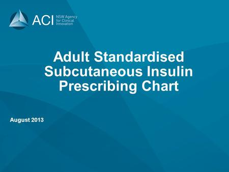 Adult Standardised Subcutaneous Insulin Prescribing Chart
