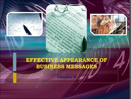 EFFECTIVE APPEARANCE OF BUSINESS MESSAGES Chapter 8.