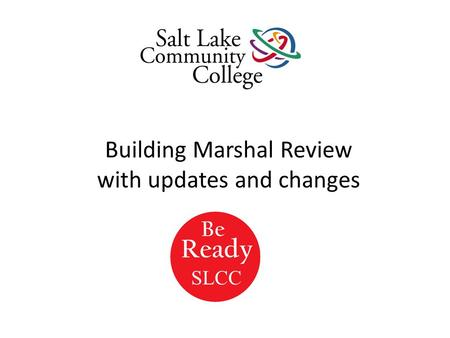 Building Marshal Review with updates and changes SLCC.