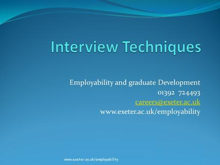 Employability and graduate Development 01392 724493