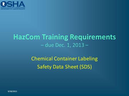 Chemical Container Labeling Safety Data Sheet (SDS) 9/18/2013.