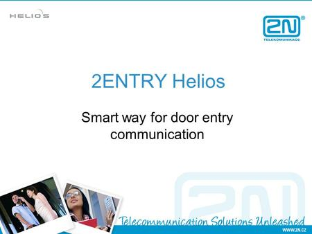 2ENTRY Helios Smart way for door entry communication.