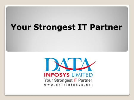 Your Strongest IT Partner. About US 7 Employees Jaipur ISP Services shared office facility 1000 sq ft office 200 Crore DATA Group 300 Employees All India.