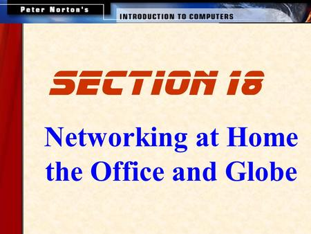 Networking at Home the Office and Globe section 18.