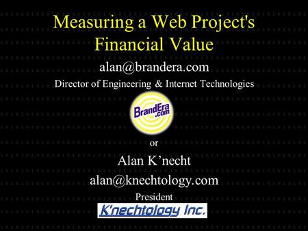 1 0 1 0 1 0 1 0 1 0 1 0 1 0 1 0 1 0 1 0 1 0 1 0 1 1 0 1 0 1 0 1 0 1 0 1 0 1 0 1 0 1 0 1 0 1 0 1 0 1 0 1 0 1 0 1 0 1 0 1 Measuring a Web Project's Financial.