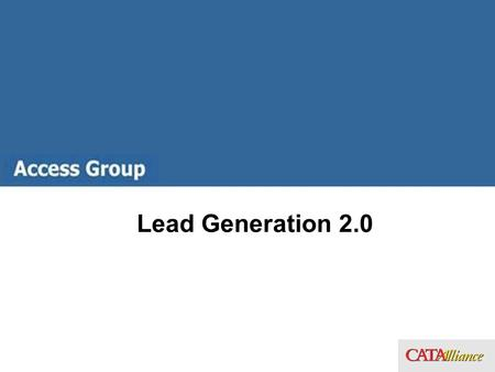 Lead Generation 2.0. What Are Your Prospects Thinking? Have a sharp pain (Buying Now) Problem awareness (Open to Buying) Uncomfortable With The Situation.