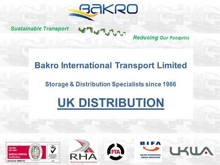 UK DISTRIBUTION Bakro International Transport Limited