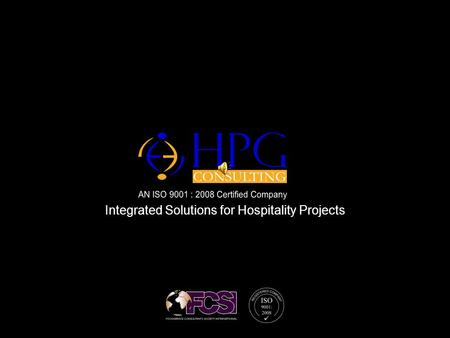 Click to edit Master text styles – Second level Third level – Fourth level » Fifth level Integrated Solutions for Hospitality Projects.