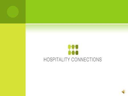 W ELCOME TO H OSPITALITY C ONNECTIONS Our business provides social media and technology solutions for Foodservice. We invite you to explore our professional.