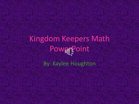 Kingdom Keepers Math PowerPoint