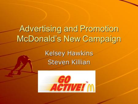 Advertising and Promotion McDonald's New Campaign