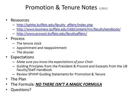 Promotion & Tenure Notes 1/2011 Resources –   –
