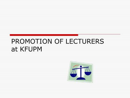 PROMOTION OF LECTURERS at KFUPM