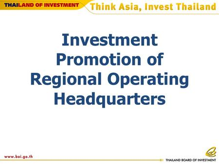 Investment Promotion of Regional Operating Headquarters.