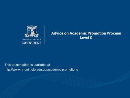 Advice on Academic Promotion Process Level C