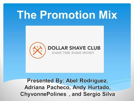 The Promotion Mix.