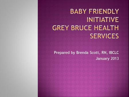 Baby Friendly Initiative Grey Bruce Health Services