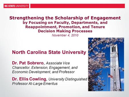 Strengthening the Scholarship of Engagement by Focusing on Faculty, Departments, and Reappointment, Promotion, and Tenure Decision Making Processes November.