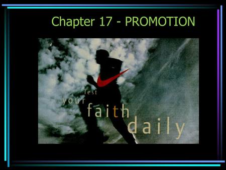 Chapter 17 - PROMOTION.