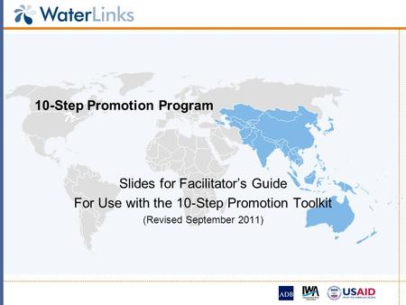 10-Step Promotion Program Slides for Facilitators Guide For Use with the 10-Step Promotion Toolkit (Revised September 2011)