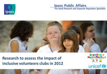 Research to assess the impact of inclusive volunteers clubs in 2012.