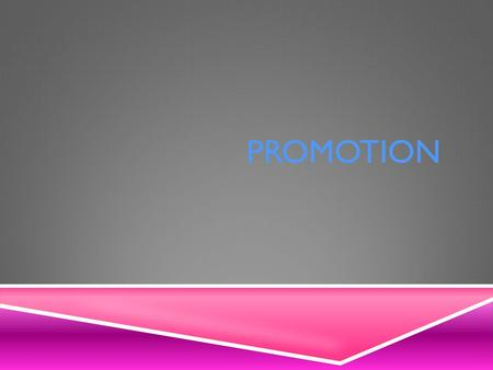 PROMOTION ALL MARKETING ACTIVITIES OTHER THAN PERSONAL SELLING, ADVERTISING AND PUBLIC RELATIONS, THAT ARE USED TO STIMULATE CONSUMER PURCHASING AND.