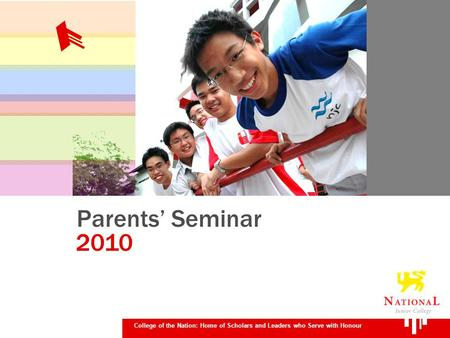 Parents Seminar College of the Nation: Home of Scholars and Leaders who Serve with Honour 2010.