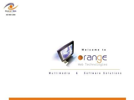 W e l c o m e t o. Feature List Of Online Payroll & HRMS System For growing businesses Prepared By: Orange Web Technologies.