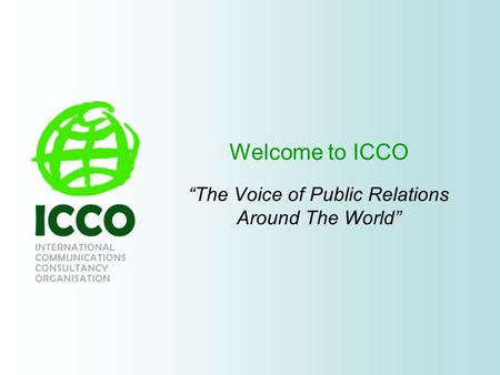 Welcome to ICCO The Voice of Public Relations Around The World.