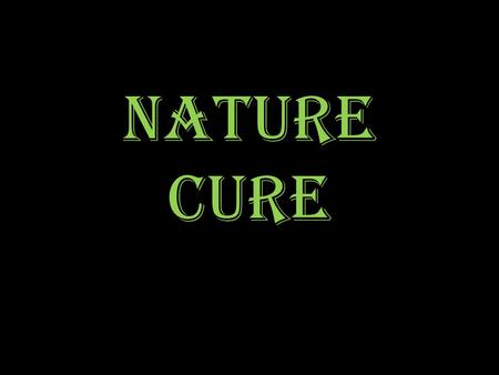 NATURE CURE. VEDAS Ayurveda Medicine (3000-1000 BC) ayur (life) and veda (science). Sacred medicine from Ancient India. Holistic philosophy embracing.