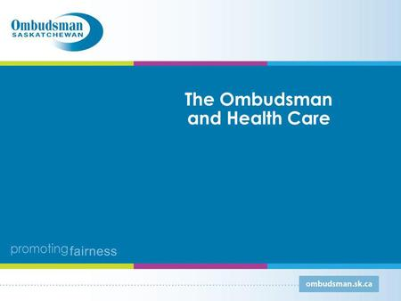 The Ombudsman and Health Care. For more details… Throughout the presentation, when you see this symbol, you can click on it for more details: