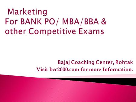Bajaj Coaching Center, Rohtak Visit bcc2000.com for more Information.