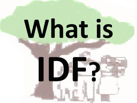 The Integrated Development Foundation IDF: Integrated Development Foundation.