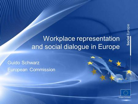Workplace representation and social dialogue in Europe