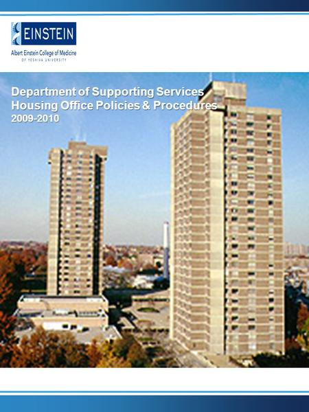 Department of Supporting Services Housing Office Policies & Procedures 2009-2010.