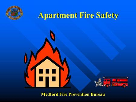Apartment Fire Safety Medford Fire Prevention Bureau.