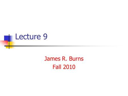 Lecture 9 James R. Burns Fall 2010. Rate Equations– EMPLOYEE SECTOR growth rate = growth norm * Junior professionals Mature rate = Junior professionals/mature.