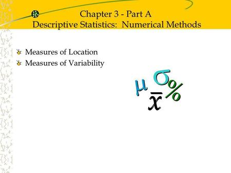 chapter 3 descriptive statistics numerical measures pelican stores