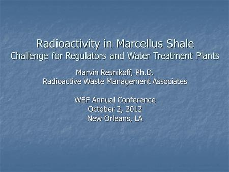 Radioactivity in Marcellus Shale