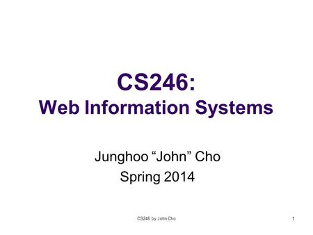 CS246: Web Information Systems