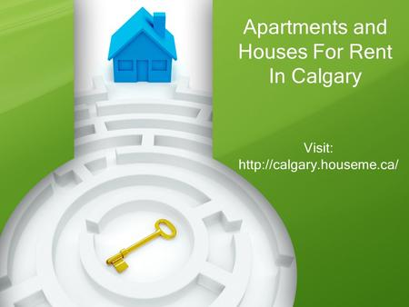 Apartments and Houses For Rent In Calgary Visit: