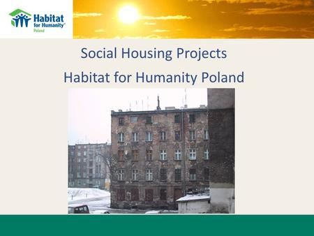 Social Housing Projects Habitat for Humanity Poland.